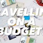 4 Tips and Tricks For Travelling on a Budget
